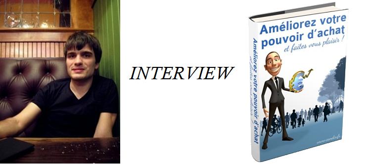 Améliorez votre pouvoir d'achat, interview de Martin du blog Candix