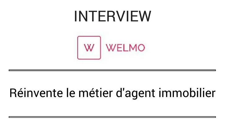 Interview de Welmo start-up spécialisée dans l'immobilier